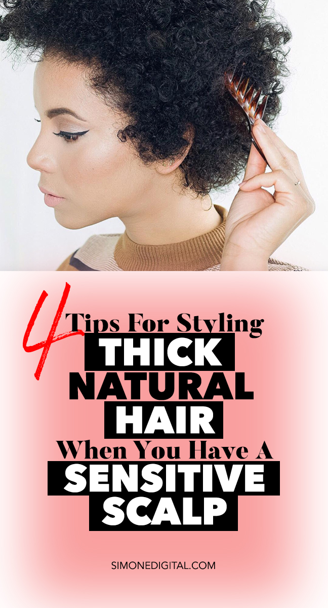 Thick Hair Sensitive Scalp Four Easy Tips To Calm Your Scalp